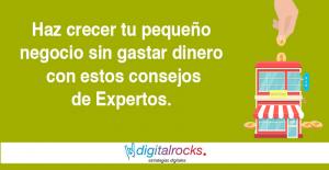 Digitalrocks_HazCrecer_Negocio_Pyme_Digital